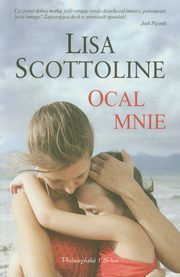 Ocal mnie, Scottoline Lisa