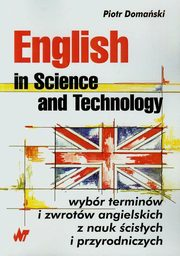 ksiazka tytuł: English in Science and Technology autor: Domański Piotr