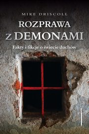 Rozprawa z demonami, Driscoll Mike